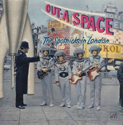 Out-A-Space ~ The Spotnicks In London