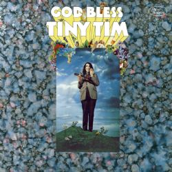 God Bless Tiny Tim (Deluxe Expanded Mono Version)