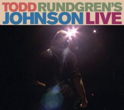 Todd Rundgren's Johnson Live (Deluxe Limited CD/DVD Set)