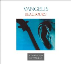 Beaubourg (Official Vangelis Supervised Remastered Edition)