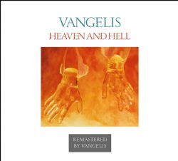 Heaven And Hell (Official Vangelis Supervised Remastered Edition)