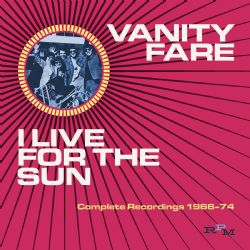 I Live For The Sun: Complete Recordings 1968-1974