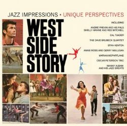 Westside Story: Jazz Impressions / Unique Perspectives