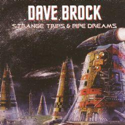 Strange Trips & Pipe Dreams