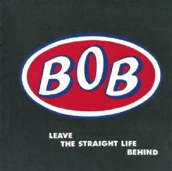 Leave the Straight Life Behind: Expanded Edition