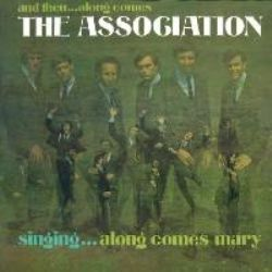 And Then Along Comes The Association (Deluxe Expanded Mono Edition)