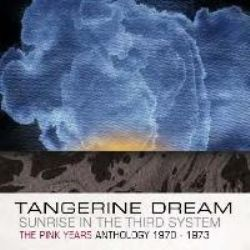 Sunrise in the Third System - The Pink Years Anthology 1970 – 1973