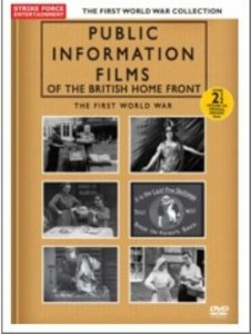 Public Information Films of the British Home Front - The First World War