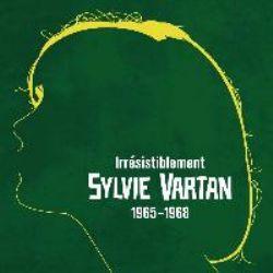 Irrésistiblement: Sylvie Vartan 1965 1968