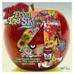 Lovers From The Sky - Pop Psych Sounds From The Apple Era 1967 - 1969