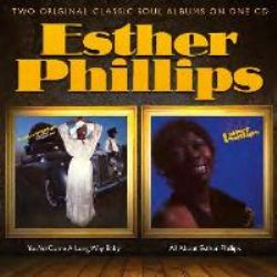 You've Come A Long Way Baby / All About Esther Phillips