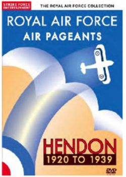 Air Pageants : Hendon 1920 TO 1939
