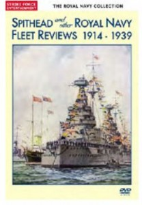 Spithead And Other Royal Navy Fleet Reviews 1914 – 1939