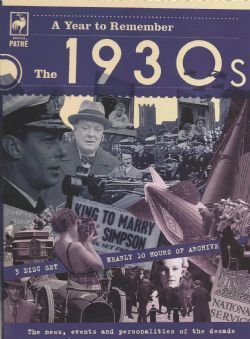 A Year To Remember: The 1930s