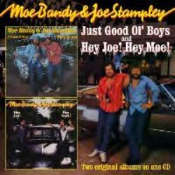 Just Good Ol Boys / Hey Joe! Hey Moe!