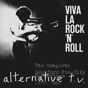 ALTERNATIVE TV viva la rock n roll