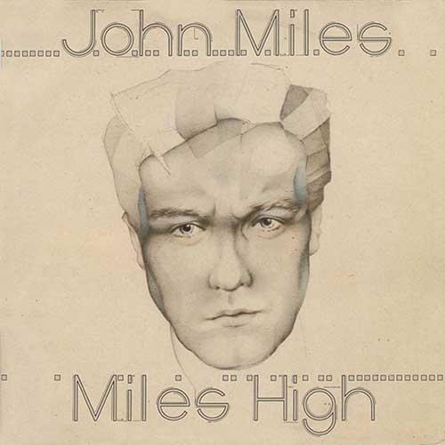 JOHN MILES_miles high_WEB