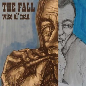The Fall wise ol man_WEB