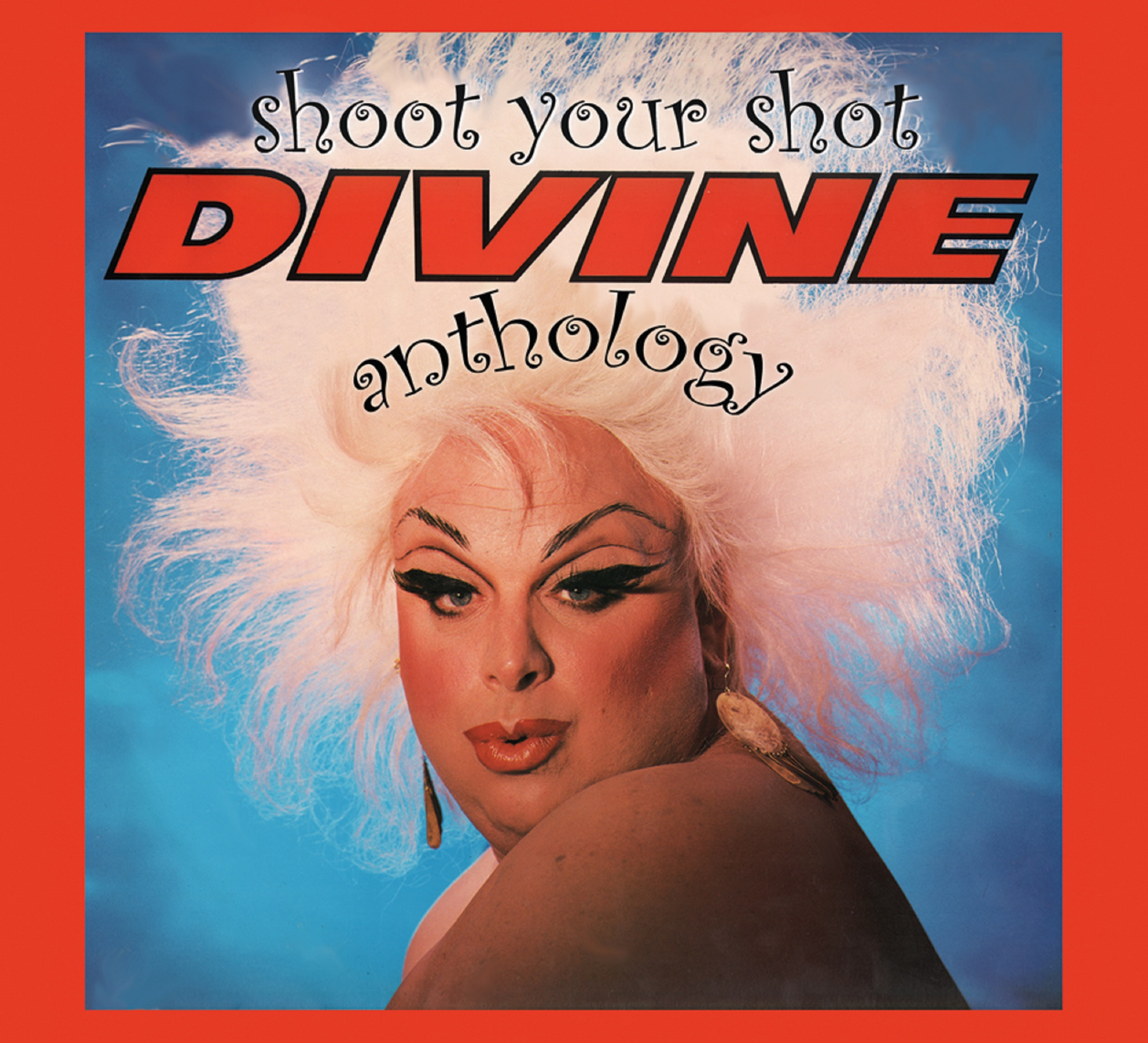 Shoot Your Shot: The Divine Anthology – Cherry Red Records