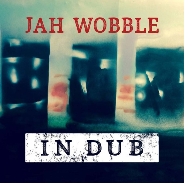 JAH-WOBBLE-Final-final