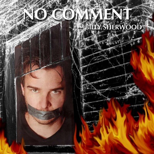 BILLY-SHERWOOD-No-Comment_Web