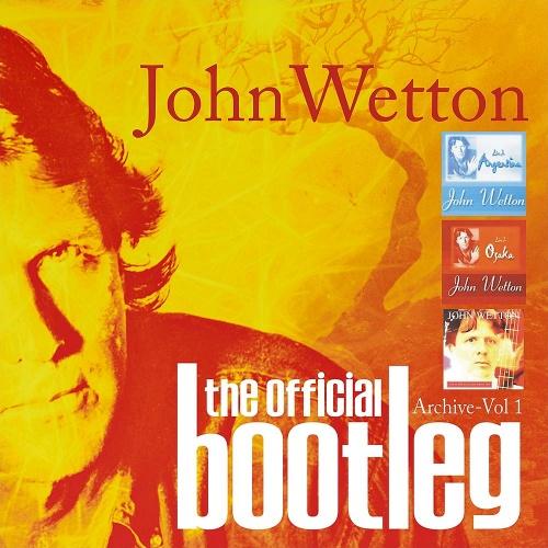 john-wetton-official-bootleg-archive-vol-1