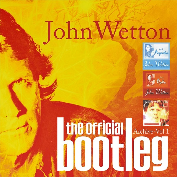 john-wetton-official-bootleg-archive-vol-1