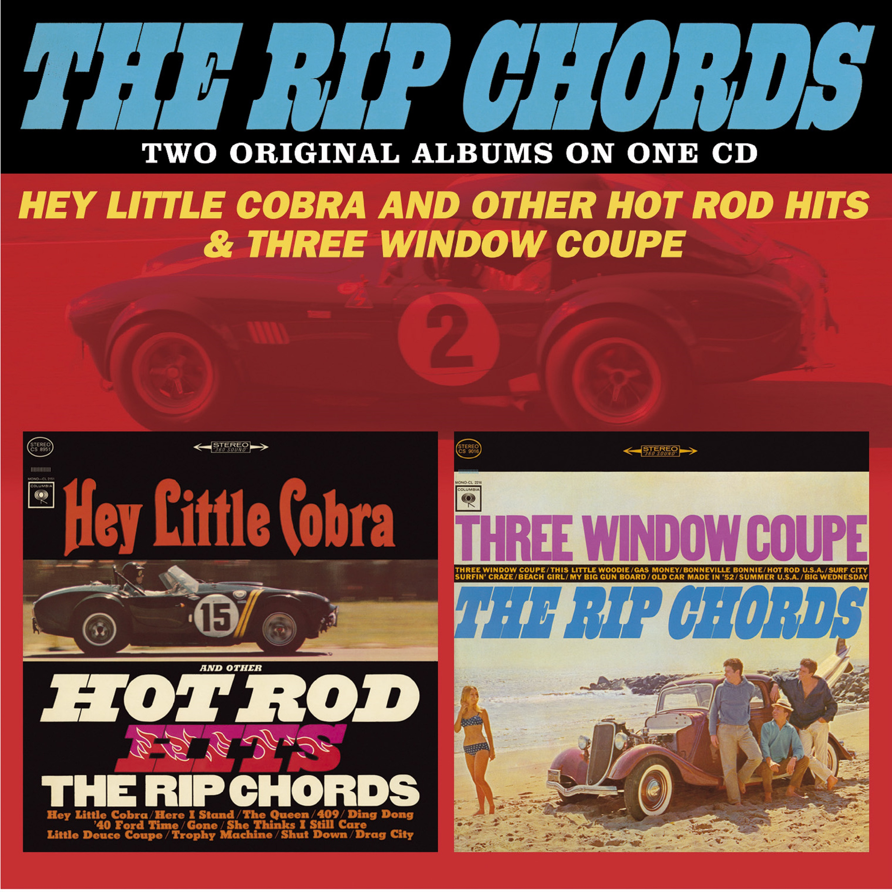 Hey Little Cobra And Other Hot Rod Hits / Three Window