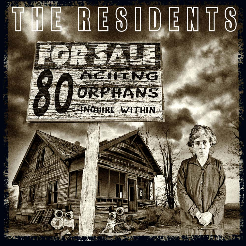 80 Aching Orphans - 45 Years Of The Residents: 4CD ...