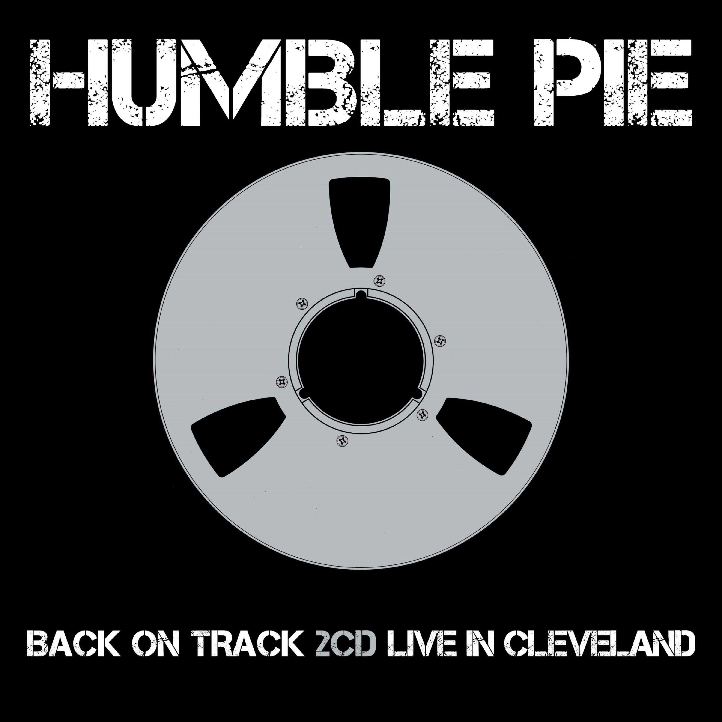 Humble Pie Back On Track Live In Cleveland 2CD Expanded Edition
