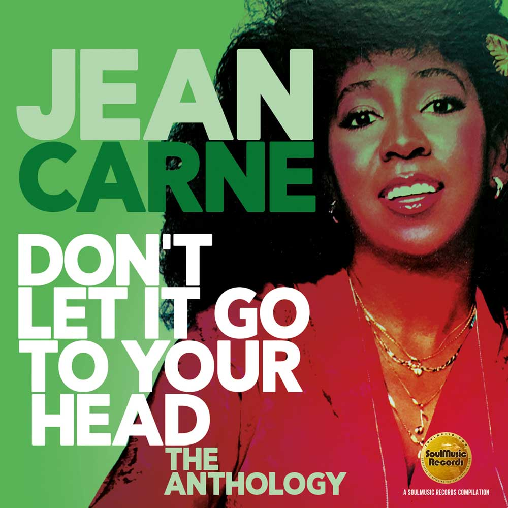 Jean Carne: Don't Let It Go To Your Head, The Anthology