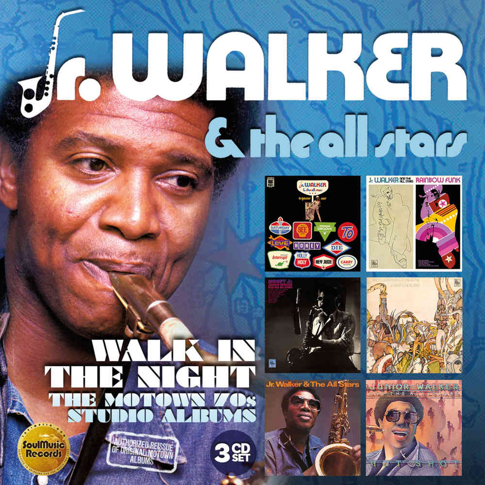 Jr  Walker & The All Stars: Walk In The Night: The Motown 70s Studio  Albums, 3CD Boxset