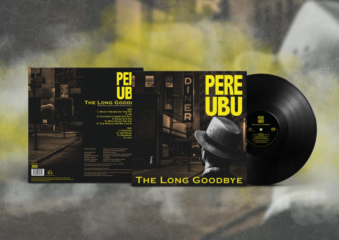 Pere Ubu: The Long Goodbye, Limited Edition Vinyl LP - Cherry Red Records