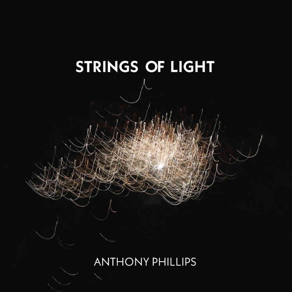 Anthony Phillips Strings Of Light 2cd1dvd Digipak Edition