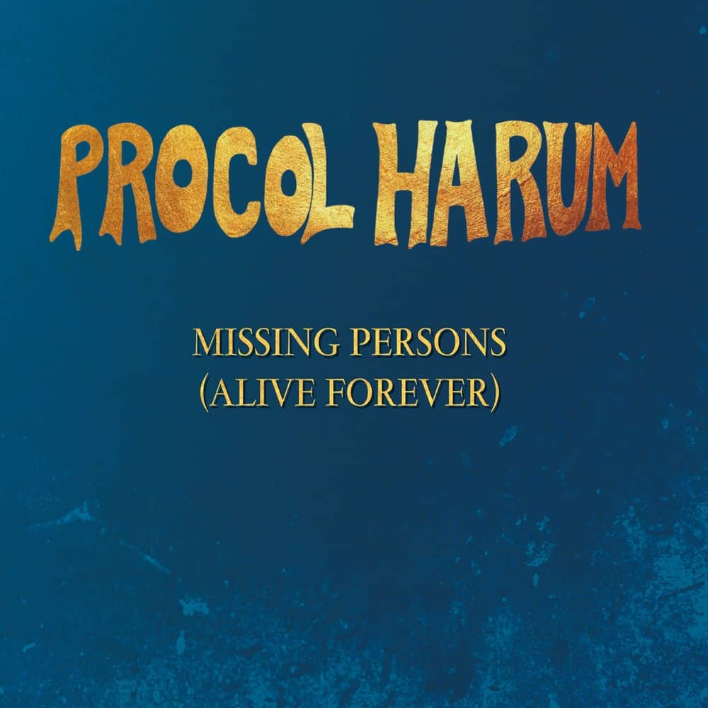 Procol Harum: Missing Persons (Alive Forever) EP - Cherry Red Records